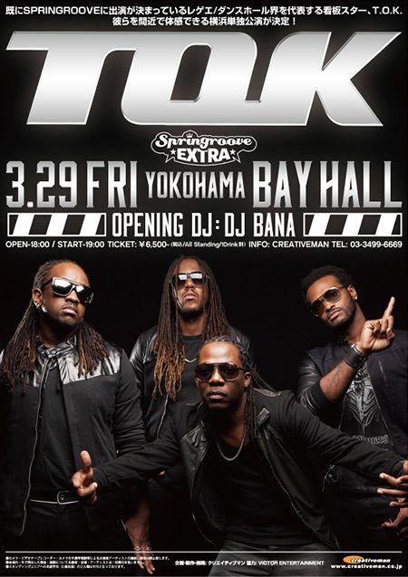 T.O.K. 来日公演!!@YOKOHAMA BAYHALL 3/29 (FRI)