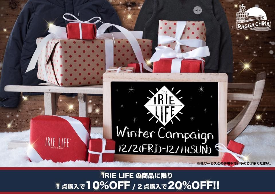 ☆Irie Life Winter Campaign☆