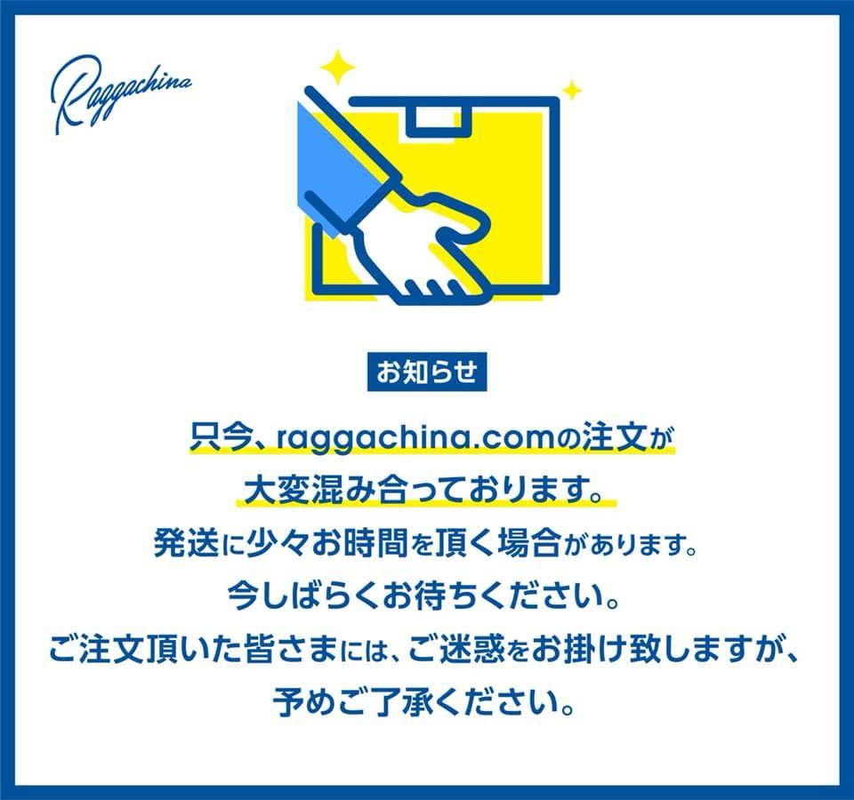 ~ RAGGACHINA からのお知らせ ~