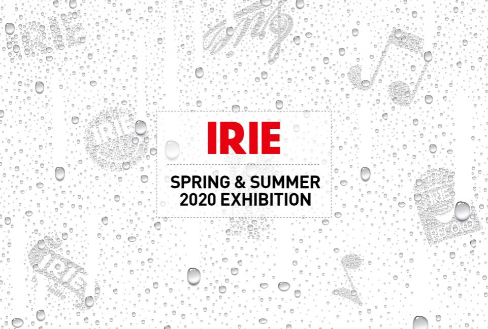 IRIE byirielife 2020SS 展示会のお知らせ