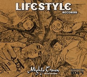 MIGHTY CROWN PRESENTS「LIFESTYLE RECORDS COMPILATION VOL. 4」発売記念! 開催決定!
