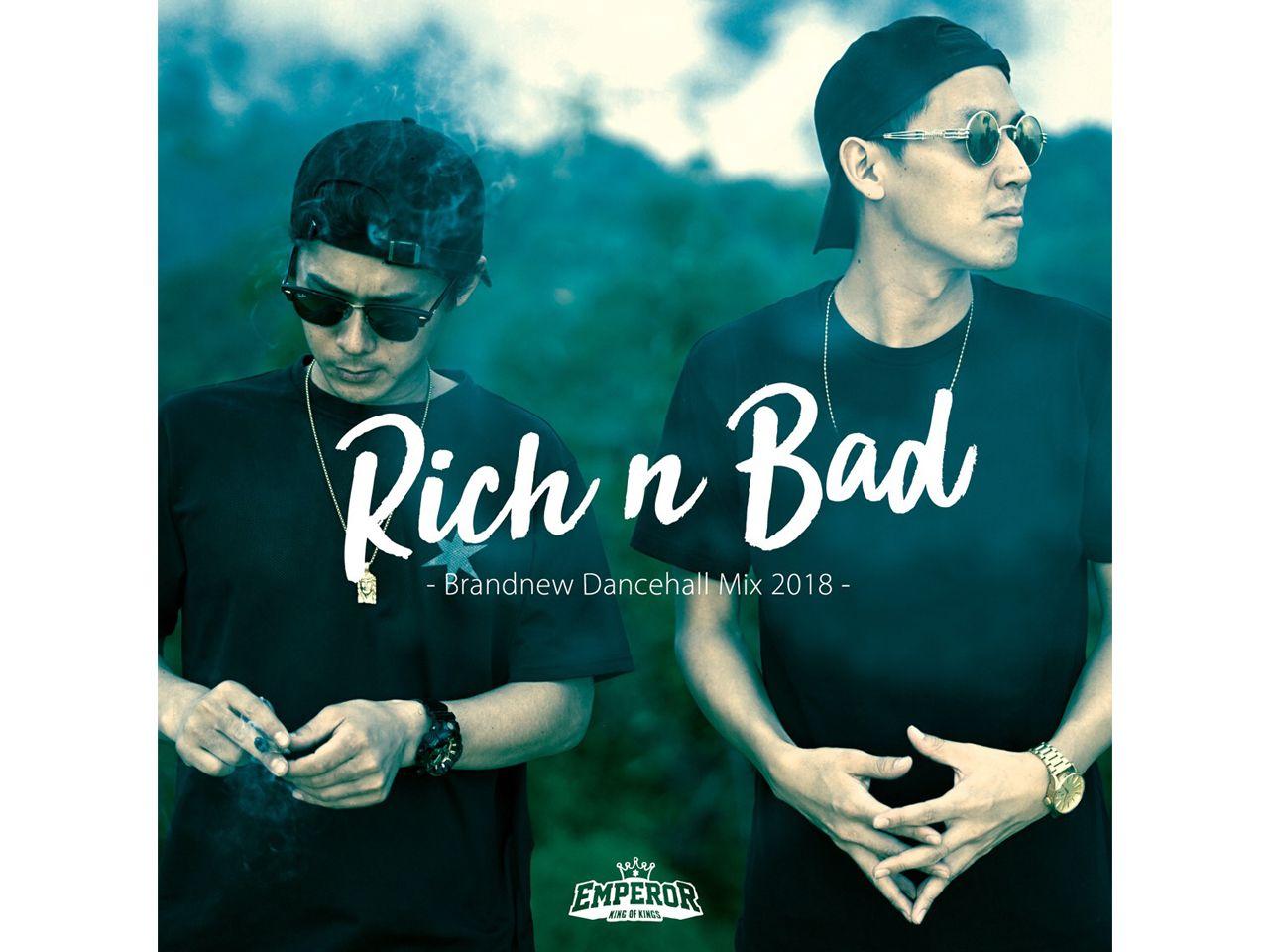 RICH&BAD -EMPEROR-