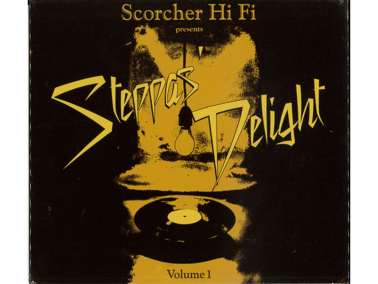 Steppas Delight Chapter 1 -Scorcher Hi Fi-