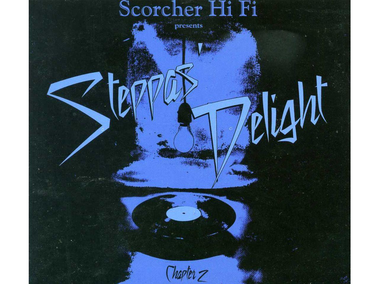 Steppas Delight Chapter 2 -Scorcher Hi Fi-