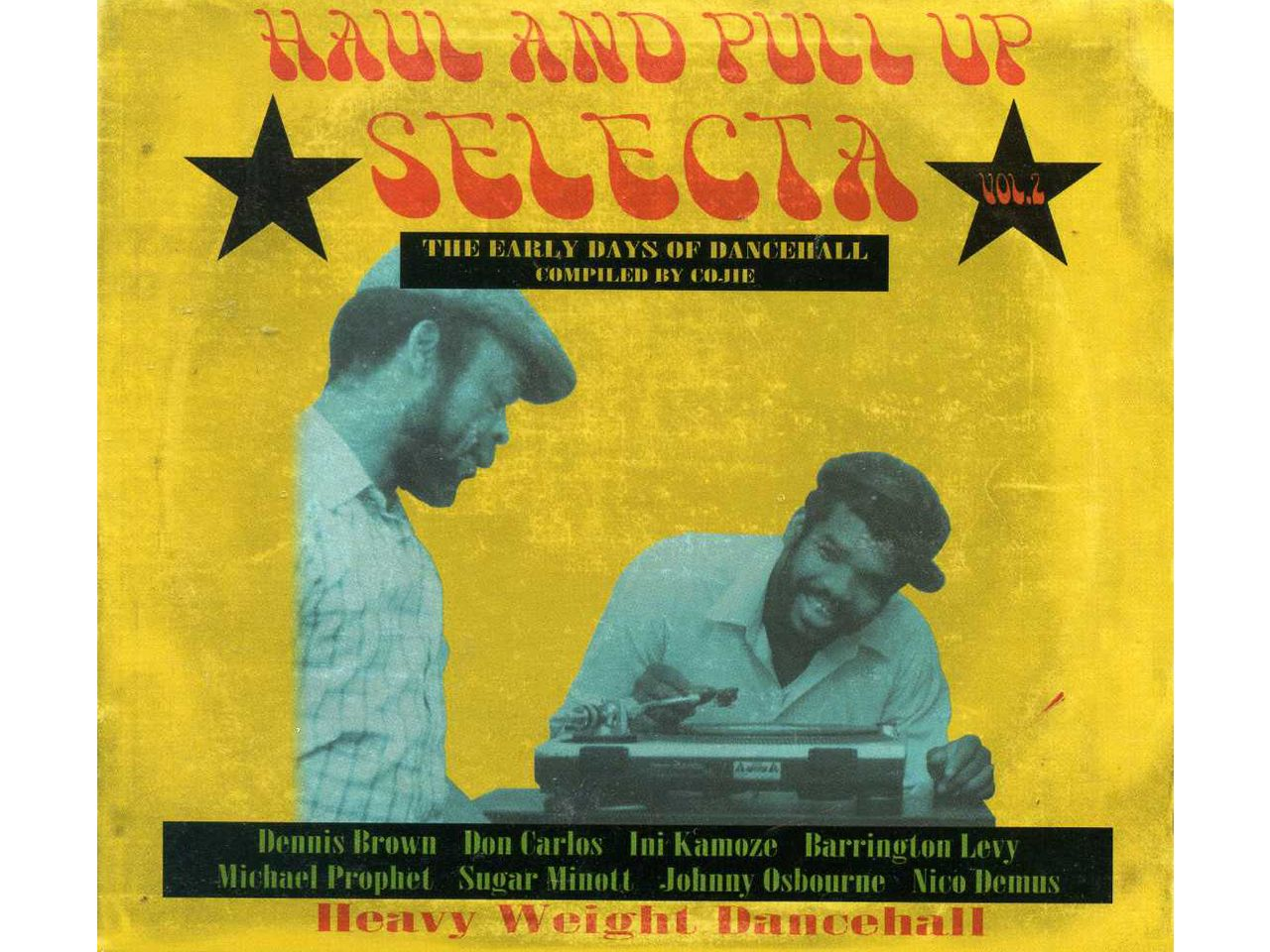 HAUL AND PULL UP SELECTA Vol.2 -COJIE-