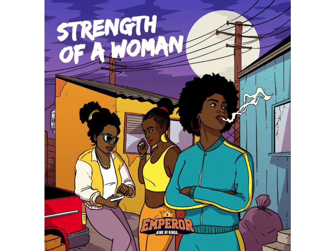 STRENGTH OF A WOMAN -EMPEROR-