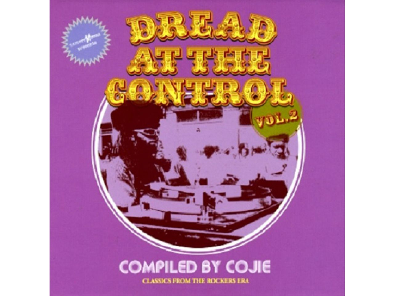 DREAD AT THE CONTROL Vol.2 -COJIE from MIGHTY CROWN-
