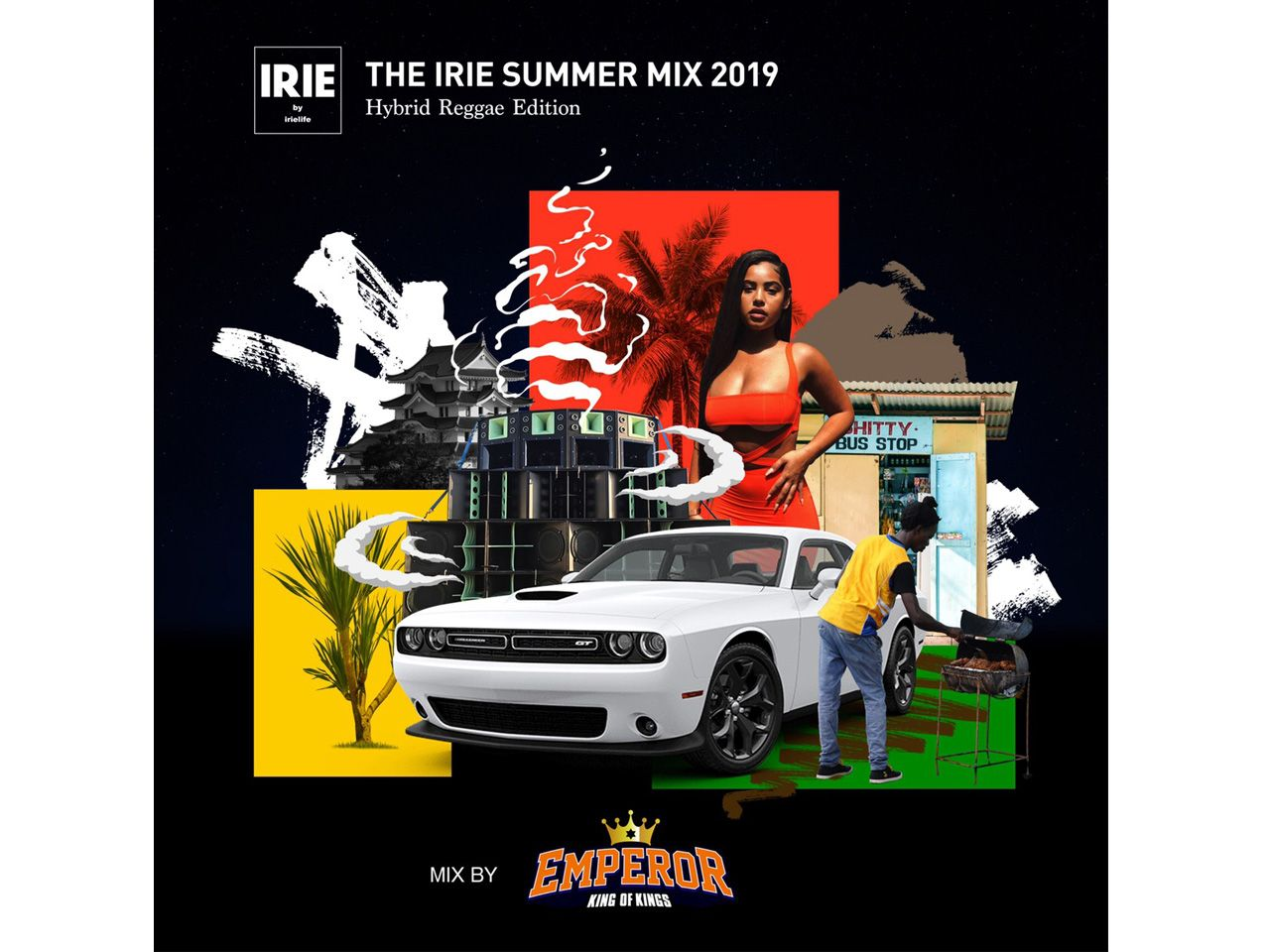 IRIE SUMMER MIX 2019 - Hybrid Reggae Edition -  EMPEROR
