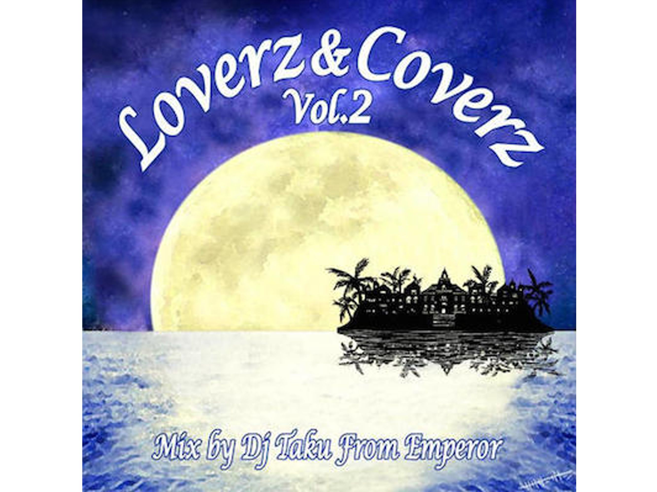 Loverz & Coverz Vol.2 - DJ TAKU from EMPEROR
