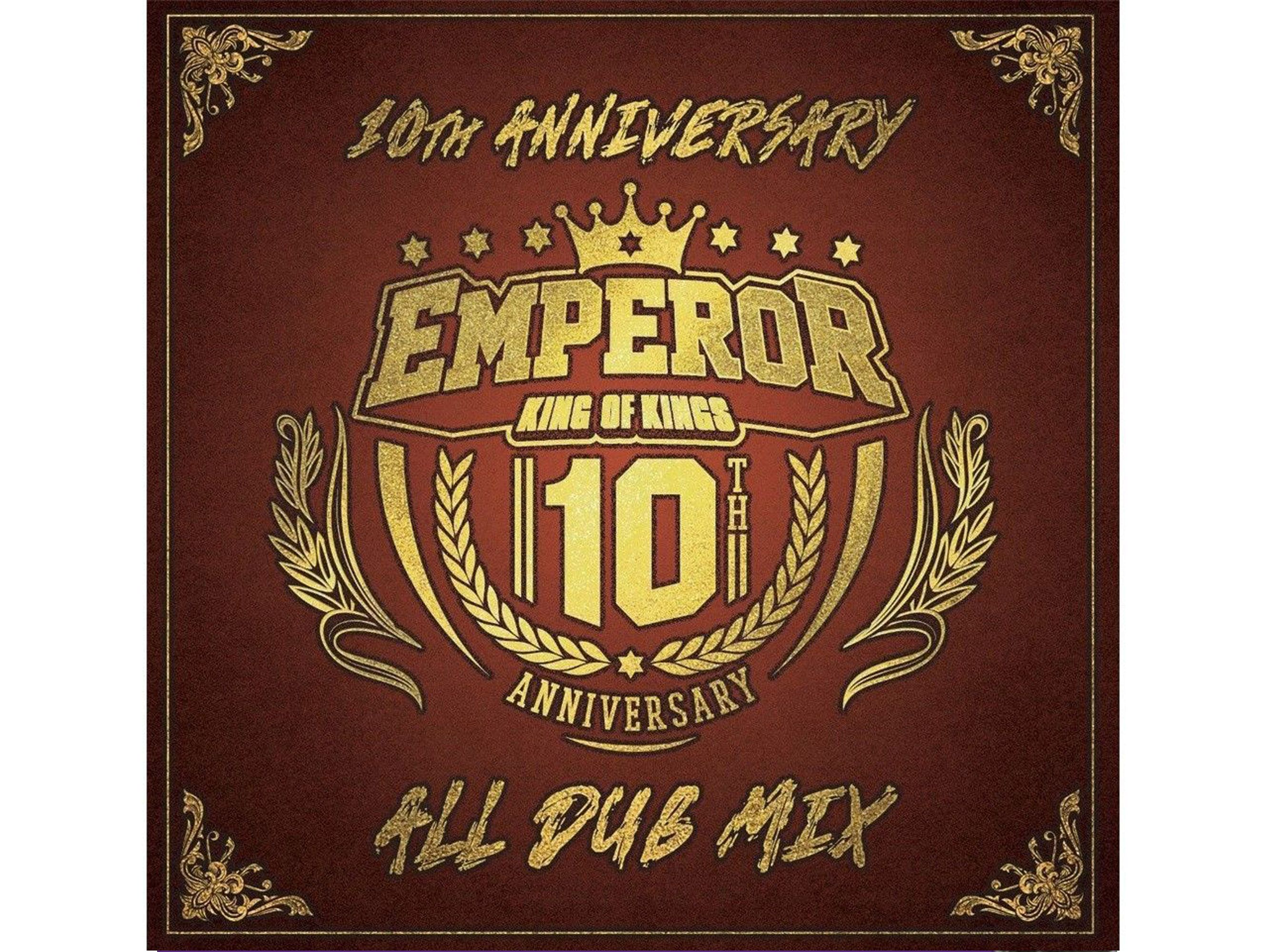 10TH ANNIVERSARY ALL DUB MIX -EMPEROR-