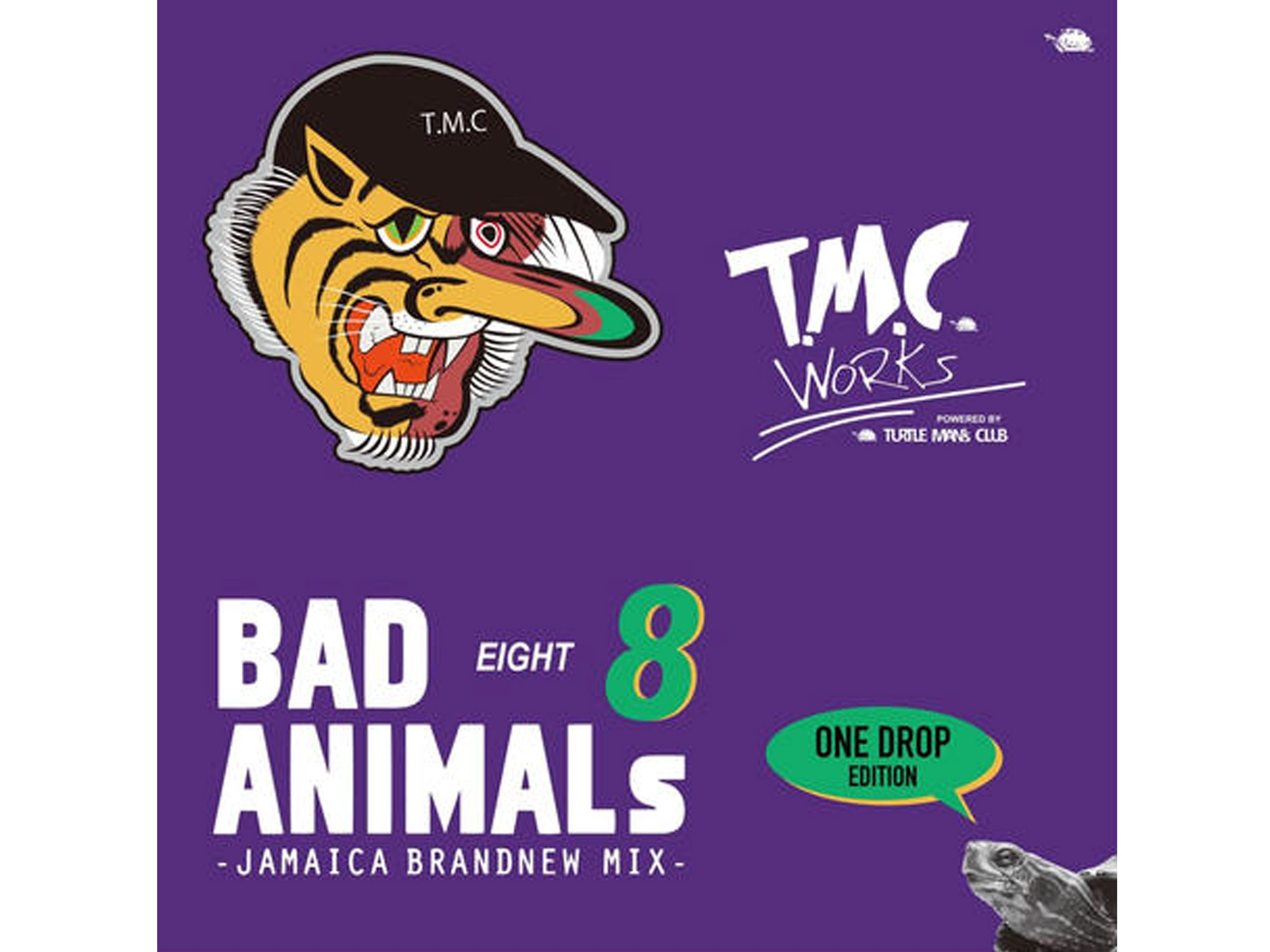 BAD ANIMALS 8  -T.M.C WORKS-