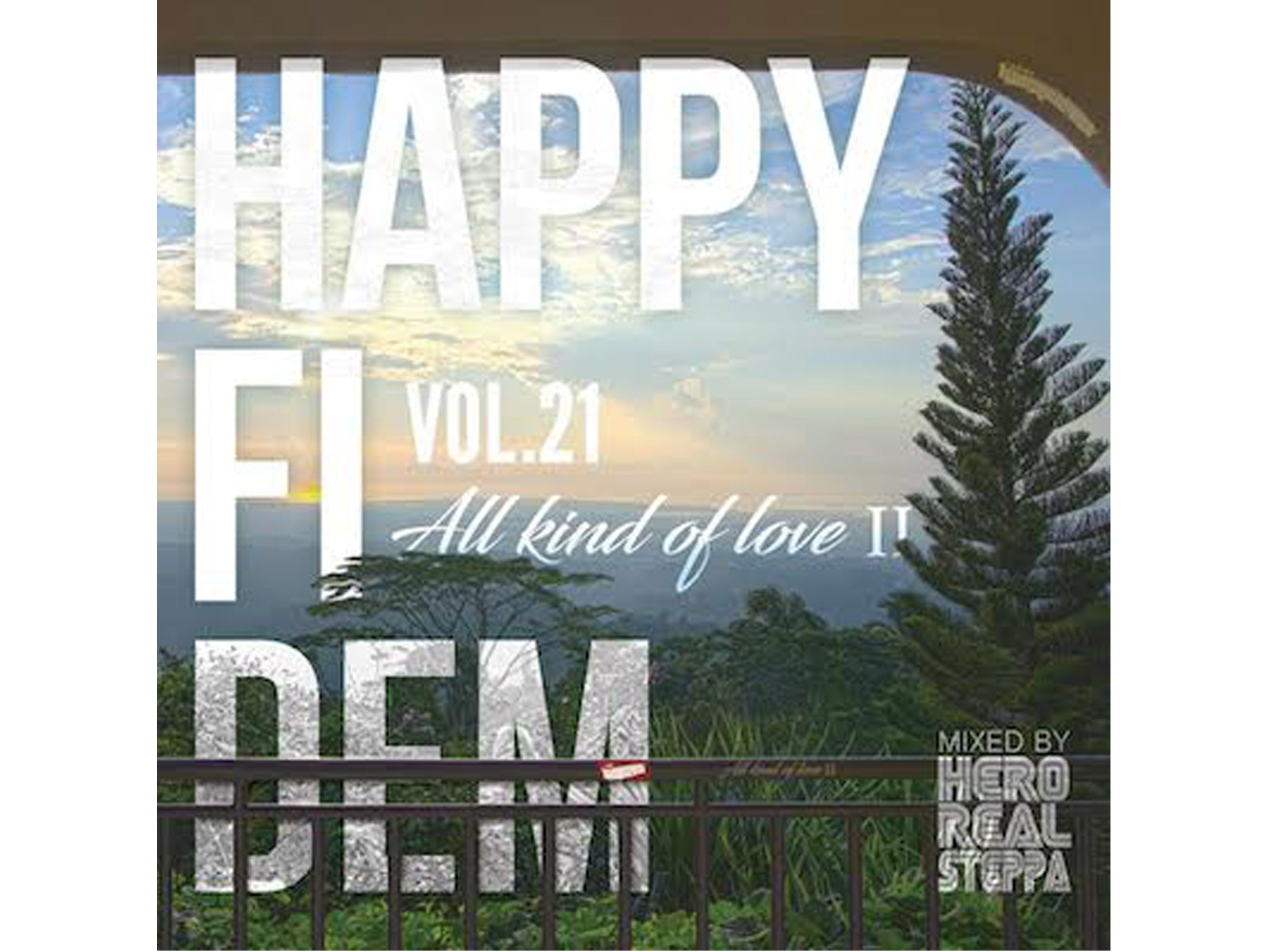 Happy Fi Dem vol.21- All kind of love II - / HERO REALSTEPPA rep HUMAN CREST
