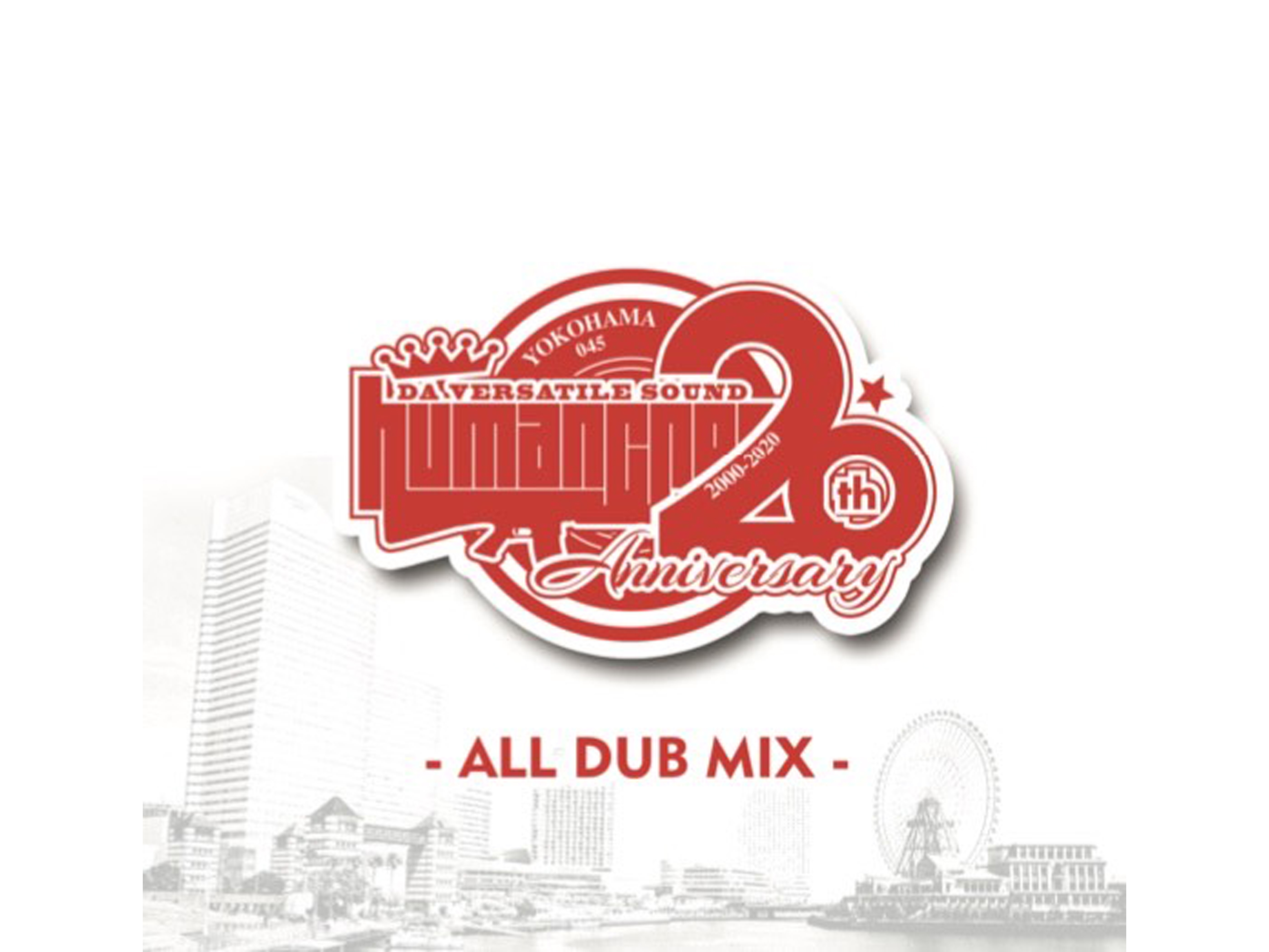 HUMAN CREST 20th Anniversary ALL DUB MIX - HUMAN CREST