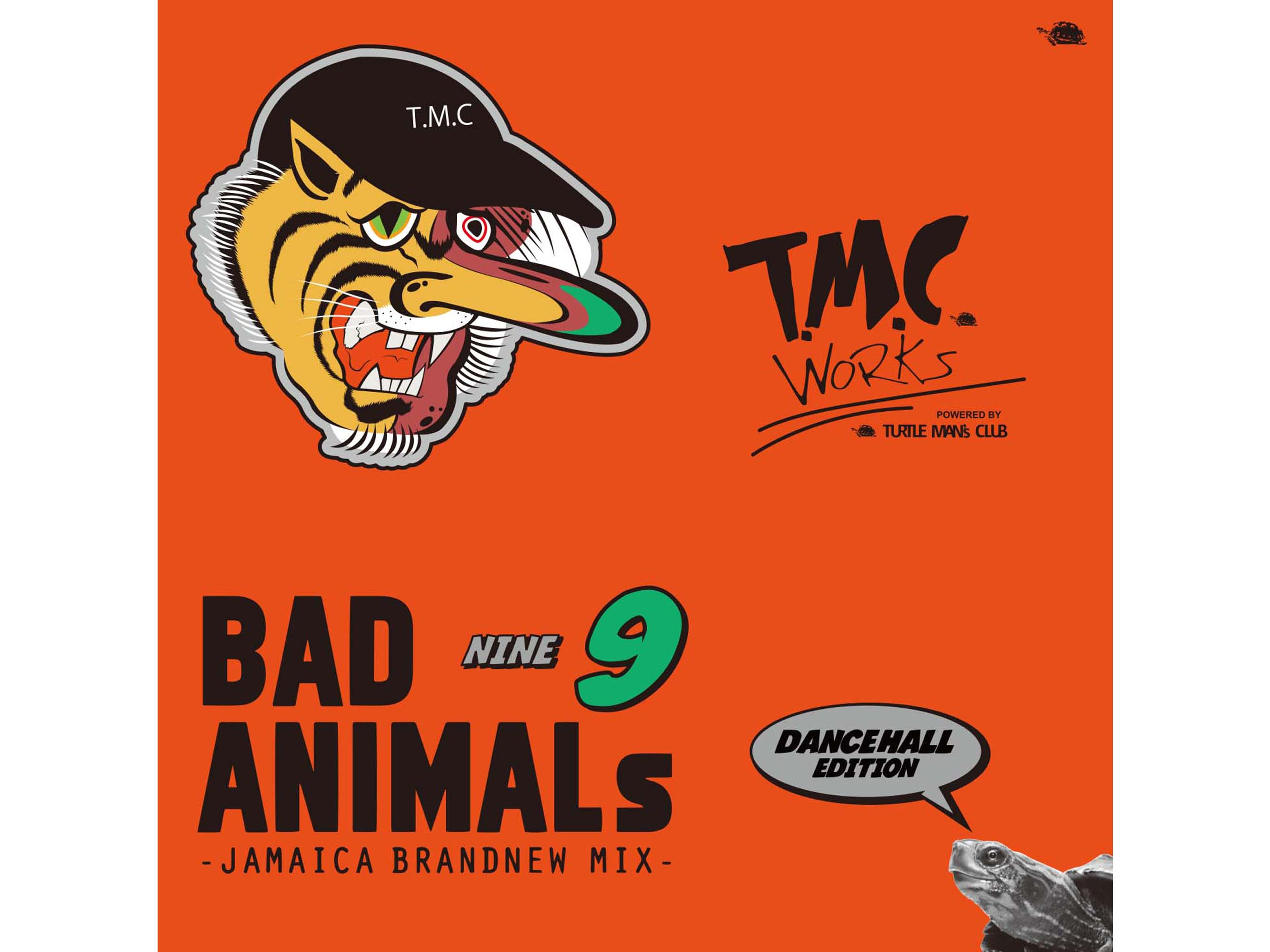 BAD ANIMALS .9 JAMAICA BRANDNEW MIX - T.M.C. WORKS