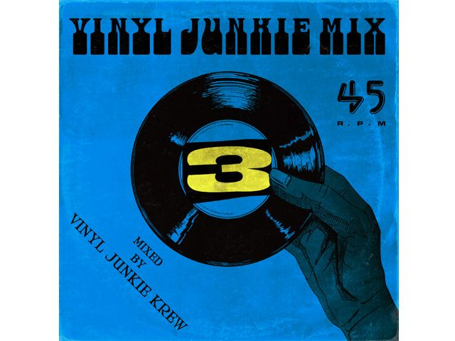 VINYL JUNKIE MIX vol.3 -Mixed by VINYL JUNKIE KREW-