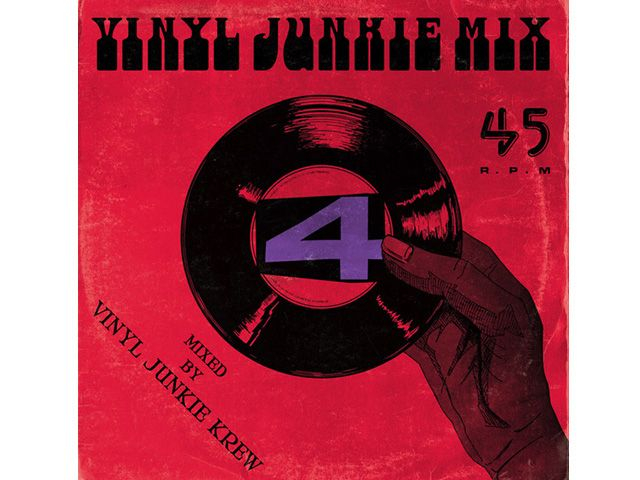VINYL JUNKIE MIX vol.4 -Mixed by VINYL JUNKIE KREW-